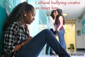 Cultural Bullying